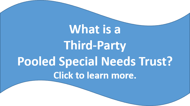 What is a third-party pooled special needds trust?